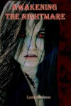 Awakening the Nightmare (Symmetria #1) - Lanie Malone