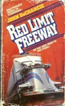 Red Limit Freeway - John DeChancie