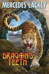 Dragon's Teeth - Mercedes Lackey