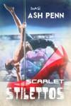 Scarlet Stilettos - Ash Penn