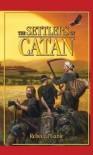 The Settlers of Catan - Rebecca Gablé, Lee Chadeayne