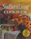 The Ultimate Southern Living Cookbook -