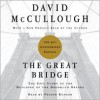 The Great Bridge: The Epic Story of the Building of the Brooklyn Bridge (Audio) - David McCullough, Nelson Runger