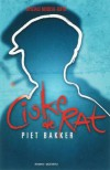 Ciske de Rat: De Complete Ciske Trilogie - Piet Bakker