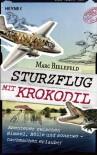 Sturzflug mit Krokodil - Marc Bielefeld