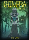 Chimera Book One - Phil Gomm