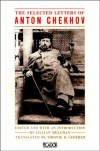 The Selected Letters of Anton Chekhov - Anton Chekhov