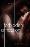 Forbidden Attraction - S.R. Watson