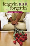 Forgivin' Ain't Forgettin' - Mata Elliott