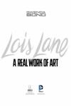 Lois Lane: A Real Work of Art - Gwenda Bond