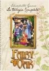 Fairy Oak: La Trilogia completa - Elisabetta Gnone, Alessia Martusciello, Roberta Tedeschi