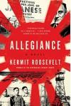 Allegiance: A Novel - Kermit Roosevelt