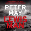 The Lewis Man - Peter May, Peter Forbes