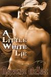 A Little White Lie - Mackenzie McKade