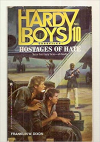 Hostages of Hate (Hardy Boys Casefiles, Case 10) - Franklin W. Dixon
