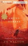 Among Others - Jo Walton,  Narrated by Katherine Kellgr, Katherine Kellgrin