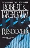 Resolved: A Novel - Robert K. Tanenbaum