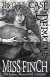 The Facts in the Case of the Departure of Miss Finch (Second Edition) - Michael Zuli, Neil Gaiman