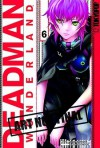 Deadman Wonderland Volume 6 - Jinsei Kataoka