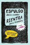 Espulso dalla classe, cerca di rientrare dalla finestra (Italian Edition) - Various