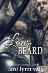 Law & Beard (The Dixie Warden Rejects MC Book 8) Kindle Edition by Lani Lynn Vale  - Lani Lynn Vale