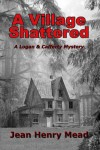 A Village Shattered - Jean Henry Mead