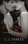 Playing Dirty: Monkey Business Trio - C. L. Parker