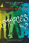 Dorothy Must Die Stories Volume 2: Heart of Tin, The Straw King, Ruler of Beasts (Dorothy Must Die Novella) - Danielle  Paige