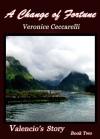 A Change of Fortune - Veronice Ceccarelli