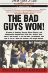 The Bad Guys Won! - Jeff Pearlman