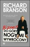 Biznes do góry nogami wywrócony - Richard Branson, Jerzy Cieśliński