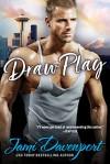 Draw Play (Seattle Steelheads Football #4) - Jami Davenport