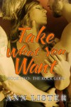 Take What You Want - Ann Lister