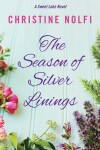 The Season of Silver Linings -  Christine Nolfi
