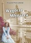 Wzgórze Młynarza - Krzysztof Piotr Łabenda