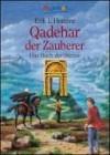 Qadehar der Zauberer (Das Buch der Sterne, # 1) - Erik L'Homme, Stefanie Mierswa
