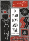 In Mad Love and War (Wesleyan Poetry Series) - Joy Harjo