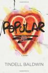 Popular: Boys, Booze, and Jesus - Tindell Baldwin