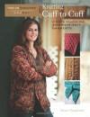 Knitting Cuff to Cuff: A Dozen Designs for Sideways-Knit Garments (Twelve Sweaters One Way) - Susan Guagliumi