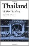 Thailand: A Short History - Mr. David K. Wyatt