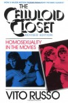 The Celluloid Closet: Homosexuality in the Movies - Vito Russo