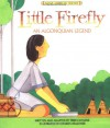 Little Firefly (Native American Legends & Lore) - Terri Cohlene