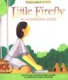 Little Firefly (Native American Legends & Lore) - Terri Cohlene