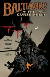 Baltimore, Vol. 2: The Curse Bells - Mike Mignola, Christopher Golden, Ben Stenbeck