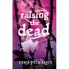 Raising the Dead (Past Midnight, #1.5) - Mara Purnhagen