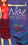 Nice - Jen Sacks