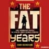 The Fat Years - Chan Koonchung,  David Tse