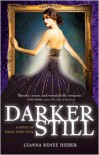 Darker Still: A Novel of Magic Most Foul -