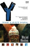Y: The Last Man, Vol. 10: Whys and Wherefores - Brian K. Vaughan, Pia Guerra