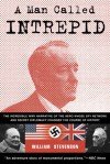 A Man Called Intrepid - William Stevenson